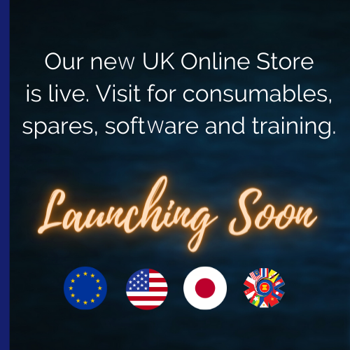 Our new UK Online Store is live. Visit for consumables, spares, software and training. Launching soon: Europe, US, Japan and Asia.